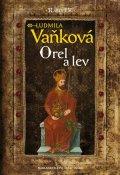 Vaňková Ludmila: Kronika Karla IV. - Orel a lev