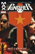 Ennis Garth, Fernandez Leandro: Punisher Max 7 - Muž z kamene