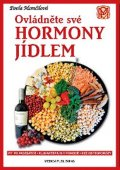 Momčilová Pavla: Ovládněte své hormony jídlem