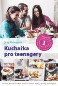 Kučerovská Julie: Kuchařka pro teenagery