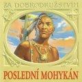Různí interpreti: Poslední mohykán (dramatizace) - CD