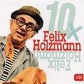 Holzmann Felix: 10x Felix Holzmann - CD