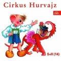 Divadlo S + H: Cirkus Hurvajz - CD