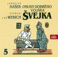 Hašek Jaroslav: Osudy dobrého vojáka Švejka 5.díl - 2CD