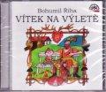 Říha Bohumil: Vítek na výletě - CD (Čte Václav Postránecký)