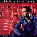 neuveden: Jan Kalousek - Tak jo - CD