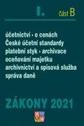 neuveden: Zákony I B /2021 Účetnictví, ČÚS - Účetnictví, o cenách, České účetní stand