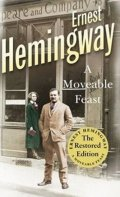 Hemingway Ernest: A Moveable Feast