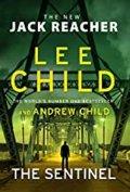 Child Lee, Child Andrew: The Sentinel : (Jack Reacher 25)
