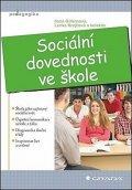 Gillernová Ilona, Krejčová Lenka a kolektiv: Sociální dovednosti ve škole