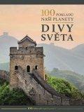 neuveden: 100 pokladů naší planety: Divy světa