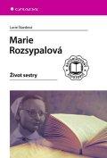 Škardová Lucie: Marie Rozsypalová - Život sestry