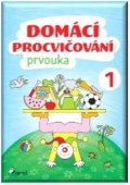 Nováková Iva: Domácí procvičování - Prvouka 1. ročník