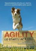 Bertilssonová Eva, Johnson Veghová Emelie,: Agility - Od startu až k cíli