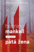 Mankell Henning: Pátá žena