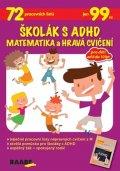 neuveden: Školák s ADHD Matematika a hravá cvičení