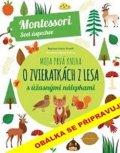 Piroddiová Chiara: Moje první kniha o zvířatech z lesa se spoustou úžasných samolepek