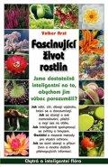 Arzt Volker: Fascinující život rostlin