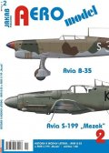 "neuveden: AEROmodel 2 - Avia B-35 a Avia S-199 ""Mezek"""
