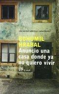 Hrabal Bohumil: Anuncio una casa donde ya no quiero vivir