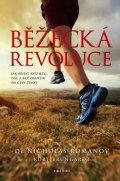 Romanov Nicholas: Běžecká revoluce - Tajemství úspěchu rychlého běhu zní: technika, technika,