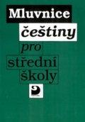 Novotný a kolektiv Jiří: Mluvnice češtiny pro SŠ