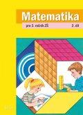 Blažková Růžena, Matoušková Květoslava,: Matematika pro 3. ročník ZŠ 2. díl