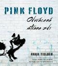 Fielder Hugh: Pink Floyd - Odvrácená strana zdi