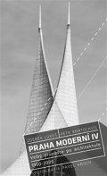 Lukeš Zdeněk: Praha moderní 4 - Velký průvodce po architektuře 1950–2000