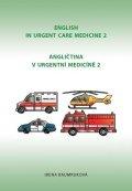 Baumruková Irena: Angličtina v urgentní medicíně 2 / English in Urgent Care Medicine 2