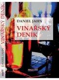 Jahn Daniel: Vinařský deník