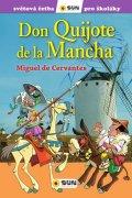 de Cervantes Miguel: Don Quijote de la Mancha - Světová četba pro školáky