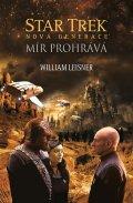 Leisner William: Star Trek: Nová generace – Mír prohrává