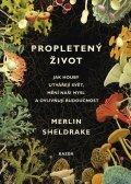 Sheldrake Merlin: Propletený život