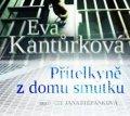 Kantůrková Eva: Přítelkyně z domu smutku - CDmp3
