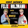 neuveden: Nové scénky Felixe Holzmanna - 2 CD