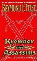 Feist Raymond E.: Krondor: The Assassins : Book Two of the Riftwar Legacy
