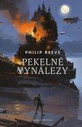 Reeve Philip: Pekelné vynálezy