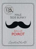 Christie Agatha: Malé šedé buňky: Jak to vidí Poirot