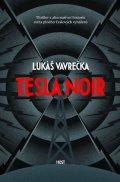 Vavrečka Lukáš: Tesla Noir