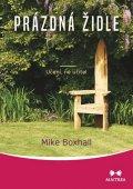 Boxhall Mike: Prázdná židle - Učení, ne učitel
