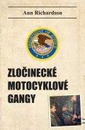 Richardson Ann: Zločinecké motocyklové gangy