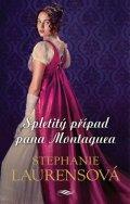 Laurensová Stephanie: Spletitý případ pana Montaguea