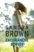 Brown Sandra: Zachráněné dopisy