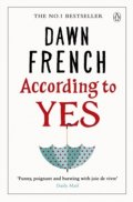 Frenchová Dawn: According to Yes