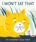 Silas Neal Christopher: I Won´t Eat That