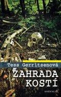 Gerritsenová Tess: Zahrada kostí