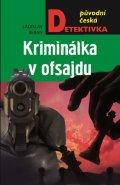 Beran Ladislav: Kriminálka v ofsajdu