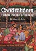 Khatrí Dévakínandan: Čandrakánta - Příběh indické princezny