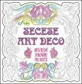 neuveden: SECESE ARTDECO - Antistresové omalovánky pro dospělé
